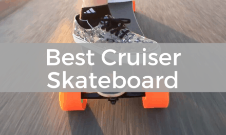10 Best Cruiser Skateboard Reviews And Buying Guide