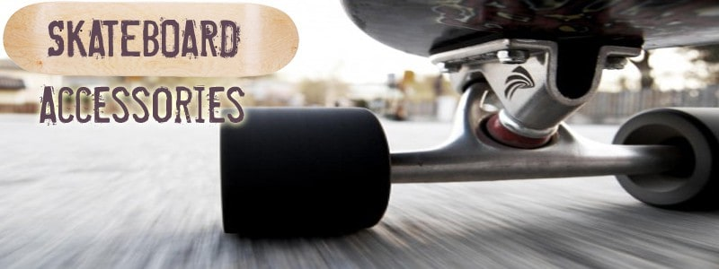 Skateboard Accessories – For A Complete Skateboarding Experience