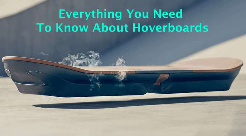 everything about hoverboards