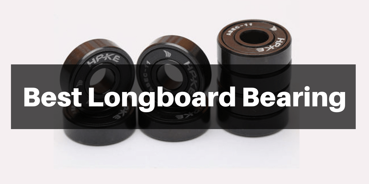 8 Best Longboard Bearing Reviews for 2018 with Buying Guide