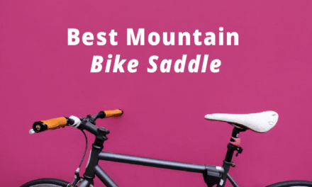 Best Mountain Bike Saddle Reviews for 2020 with Buying Guide