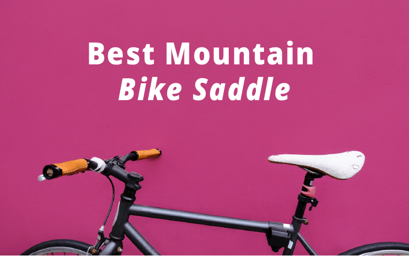 Best Mountain Bike Saddle Reviews for 2019 with Buying Guide