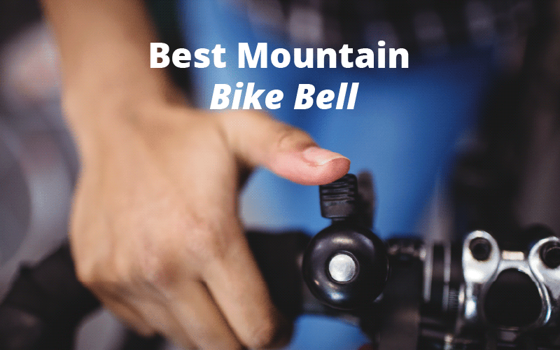 Best Bike Bells Reviews for 2019 with Buying Guide