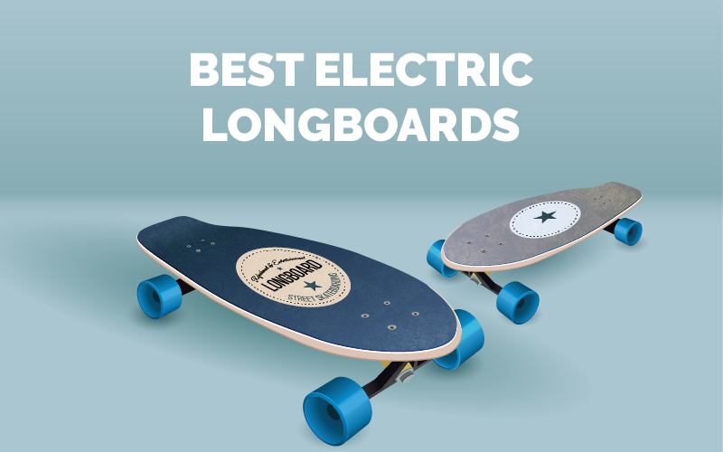 BEST ELECTRIC LONGBOARD REVIEWS AND BUYING GUIDE